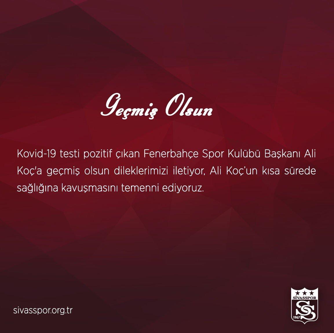 Sivasspor'dan Ali Koç'a Geçmiş Olsun Mesajı